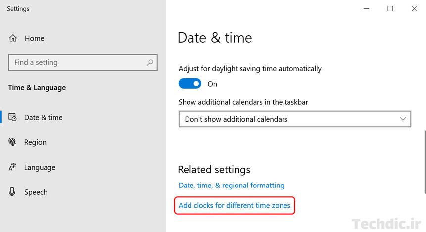 گزینه Add clocks for different time zones در بخش Date & time از قسمت Settings ویندوز 10