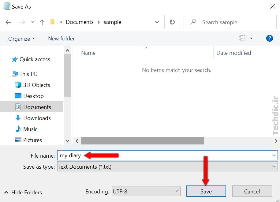 ثبت گزارش و وقایع یا ایجاد دفتر خاطرات با کمک مایکروسافت نوت پد - ذخیره کردن فایل